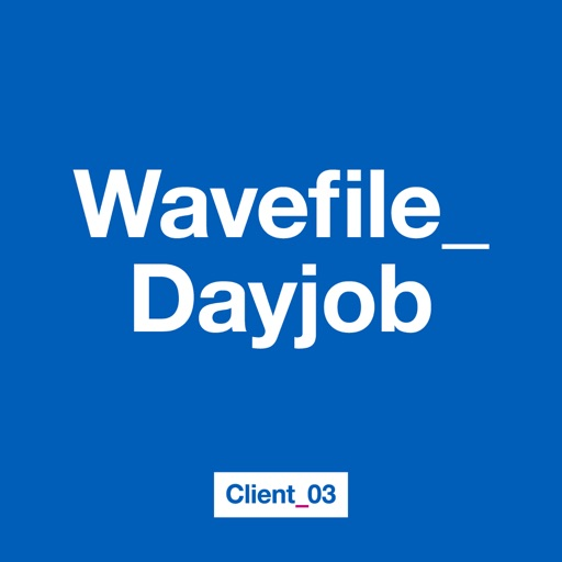 Wavefile_Dayjob - Single by Client_03