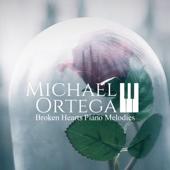 Broken Hearts Extended Version  Michael Ortega - Michael Ortega