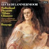 Donizetti: Lucia di Lammermoor, Luciano Pavarotti, Richard Bonynge, Orchestra of the Royal Opera House, Covent Garden, Dame Joan Sutherland, Sherrill Milnes, Nicolai Ghiaurov & Chorus of the Royal Opera House, Covent Garden