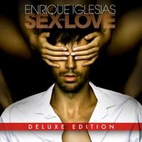 Enrique Iglesias - SEX AND LOVE (Deluxe Edition)