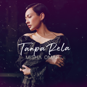 Misha Omar - Tanpa Rela
