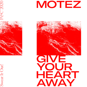 Motez - Give Your Heart Away