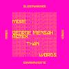 SLEEPWALKRS - More Than Words (feat. MNEK) [George Mensah Remix] artwork