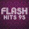 Flash Hits 95