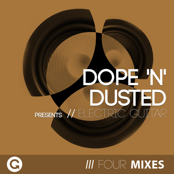 Electric Guitar - EP by Dope'N'Dusted