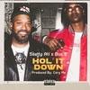Hol it Down feat Bun B Single