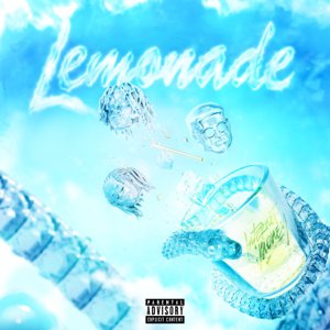 Lemonade (feat. Don Toliver & NAV) - Internet Money & Gunna