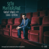 Seth MacFarlane - Great Songs from Stage and Screen  artwork