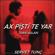 Ax Pişti Te Yar (feat. İvan Aslan) - Servet Tunç
