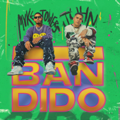 Bandido - Myke Towers & Juhn
