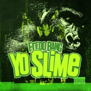 Fredo Bang – Yo Slime – Single [iTunes Plus AAC M4A]