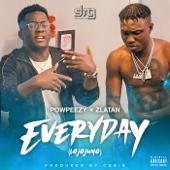 Everyday Lojojumo [feat. Zlatan] Powpeezy - Powpeezy