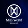 Miss World Ecuador (Official Soundtrack 2019) - Lara Klart & Miss World EC
