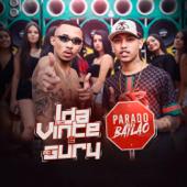 Parado No Bailão MC L Da Vinte & MC Gury - MC L Da Vinte & MC Gury
