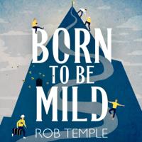 Rob Temple - Born to be Mild artwork