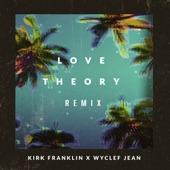 Kirk Franklin - Love Theory (Remix)