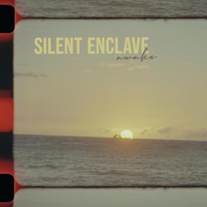 Silent Enclave - Awake