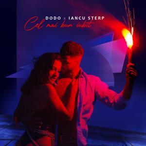 DODO & Iancu Sterp - Cel Mai Bun Iubit