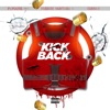 Kickback feat French Montana Conway the Machine Single