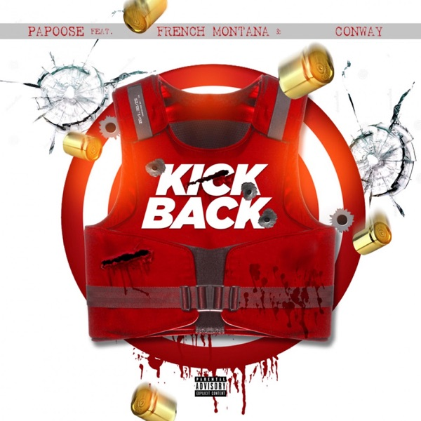 Kickback (feat. French Montana, Conway the Machine) - Single