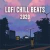 Lofi Chill Beats 2020