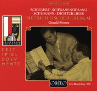 Dietrich Fischer-Dieskau & Gerald Moore - Schubert: Schwanengesang, D. 957 - Schumann: Dichterliebe, Op. 48 (Live) artwork