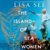 Lisa See - The Island of Sea Women (Unabridged)  artwork