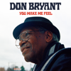 Don Bryant - You Make Me Feel  artwork