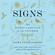 Signs: The Secret Language of the Universe (Unabridged)