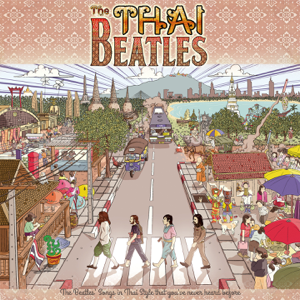 Various Artists - The THAI Beatles (Cover Version)