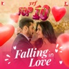 YRF Top 10 - Falling in Love