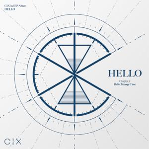 CIX - HELLO Chapter 3: Hello, Strange Time - EP