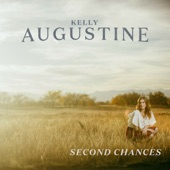 Kelly Augustine - Second Chances