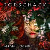 Rorschack - Animal Desire