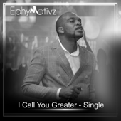 I Call You Greater
