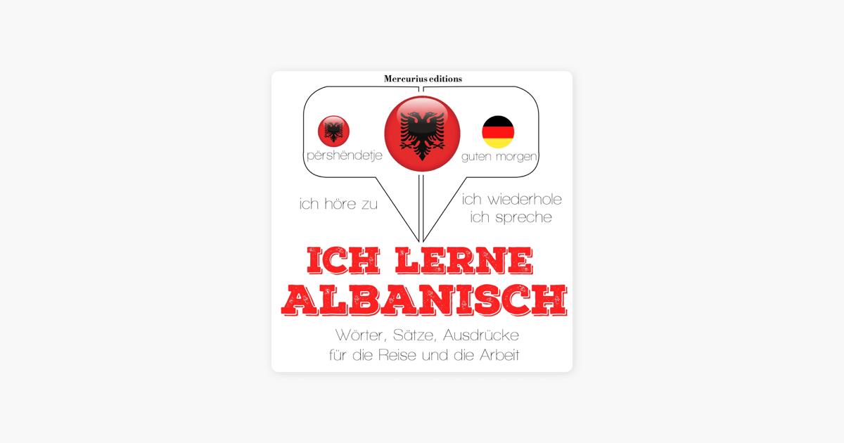 Ich Lerne Albanisch Ich Höre Zu Ich Wiederhole Ich Spreche