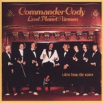 Commander Cody & His Lost Planet Airmen - It's Gonna Be One of Those Nights