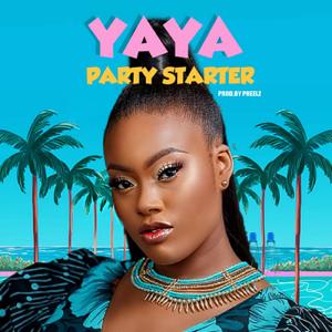 YAYA - Party Starter
