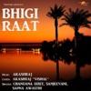 Bhigi Raat EP