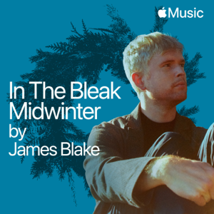 James Blake - In the Bleak Midwinter