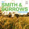 Only Smith & Burrows Is Good Enough - Smith & Burrows