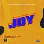Dahvid Slur - Joy (feat. Written)