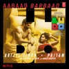 Aabaad Barbaad From Ludo Single