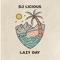 DJ Licious - Lazy Day