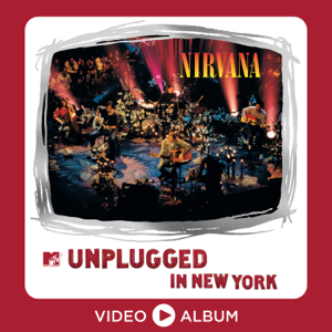 Nirvana - MTV Unplugged In New York (25th Anniversary – Live)
