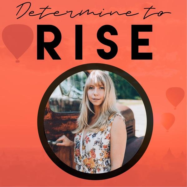 Determine to Rise