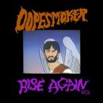 Dope Smoker - Rise Again 1976