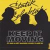 Keep It Moving feat Nas Joey Bada Gary Clark Jr Single