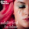 Grace Davies - Addicted to Blue artwork