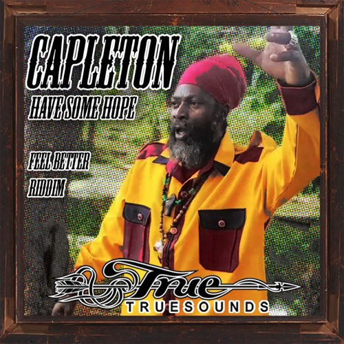 Capleton Have Some Hope